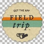 Historyplaces posts can be found on the Field Trip app